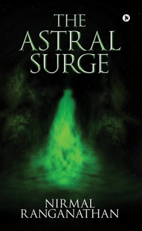 The-Astral-Surge-Nirmal-Ranganathan-Book-Review